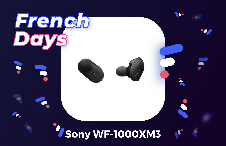 Les Sony WF-1000XM3 n'ont jamais été aussi abordables que pendant les French Days