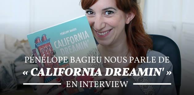 big-interview-california-dreamin-penelope-bagieu