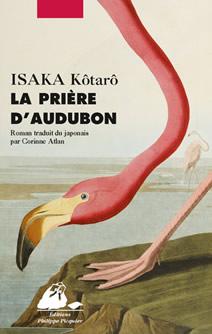 La prière d'Audubon, d'Isaka Kôtarô