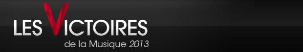 Les Victoires de la Musique 2013 : les nominés