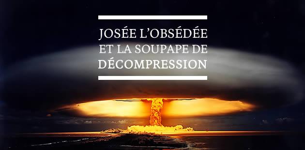 big-josee-lobsedee-soupape-de-decompression