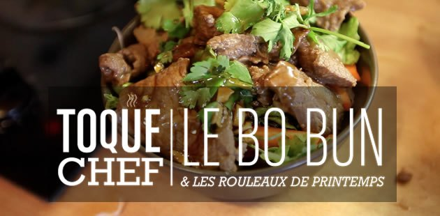big-bo-bun-boeuf-rouleaux-printemps-recette-video