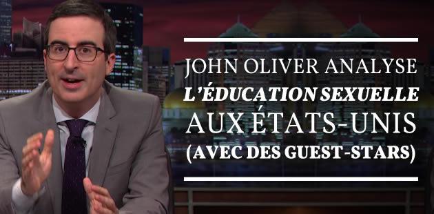 big-john-oliver-education-sexuelle