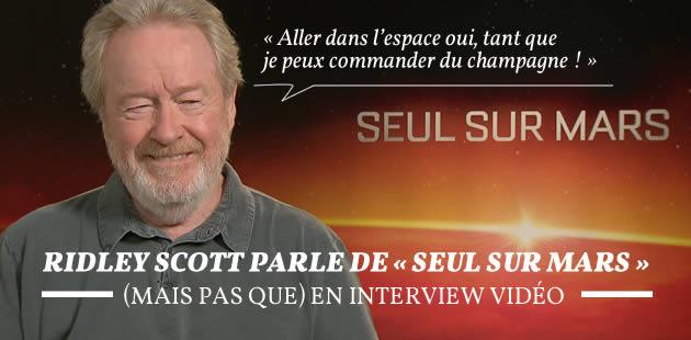 big-ridley-scott-seul-sur-mars-interview