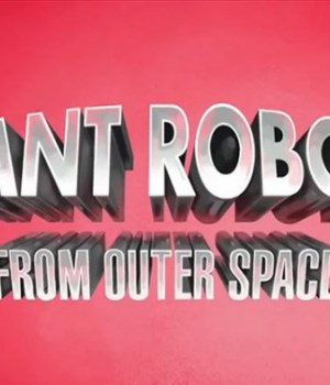 giant-robots-from-outer-space