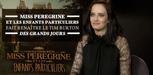 big-miss-peregrine-enfants-particuliers-critique-interview