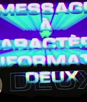 message-caractere-informatif-deux-episode-1