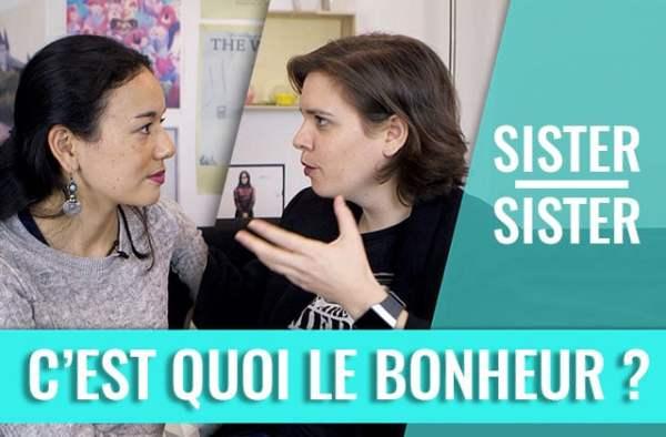 sister-sister-cest-quoi-bonheur