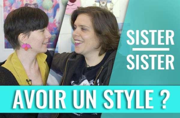 avoir-style-sister-sister