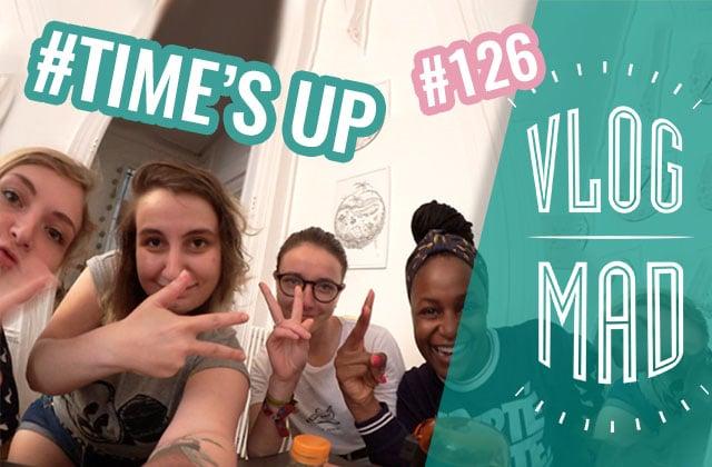 vlogmad-126-times-up-shakira