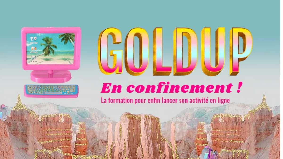 «goldup-formation-confinement»