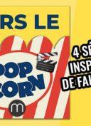 popcorn_4seriesfaitsreels_640