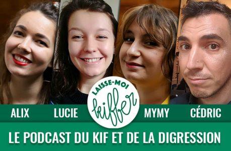 laisse-moi-kiffer-episode-101