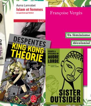 Les classiques féministes pour penser le futur de nos luttes