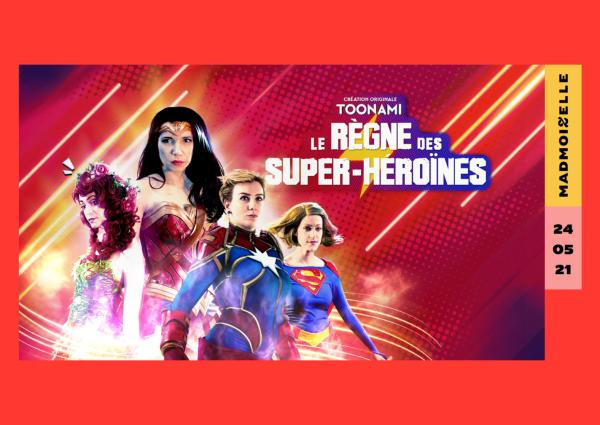 affiche du documentaire le règne des super-héroïnes produit par Warner