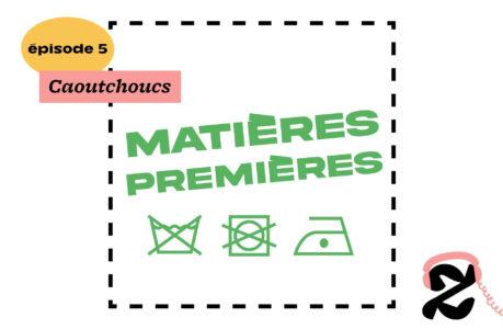 Dans « Matières Premières, Caoutchoucs », on parle des semelles de baskets, de colonisation, et du vrai prix du naturel