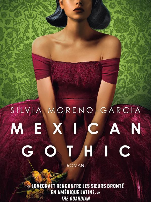 couverture du roman Mexican Gothic
