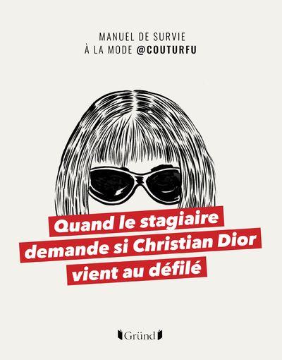 Le compte de mèmes @couturfu sort un manuel de survie pour comprendre la mode d'aujourd'hui